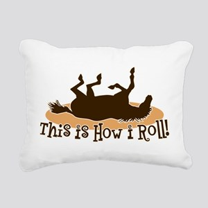 How I Roll Horse Rectangular Canvas Pillow