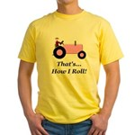 Pink Tractor How I Roll Yellow T-Shirt