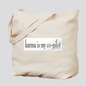 Karma is my Co-pilot Tote Bag