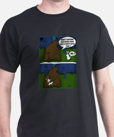 Bear Paw When a Bear poos in the woods T-Shirt