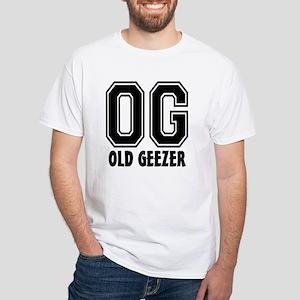 OG - Old Geezer White T-Shirt