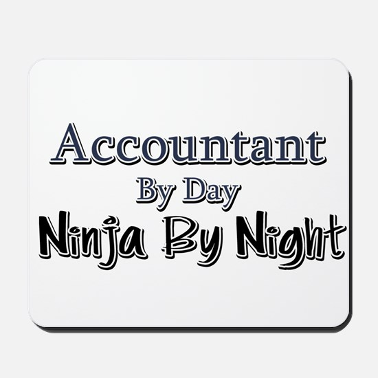 Accountant by Day Ninja by Night Mousepad