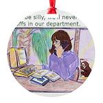 No Layoffs Round Ornament