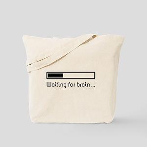Waiting for brain ... (brain loading) Tote Bag