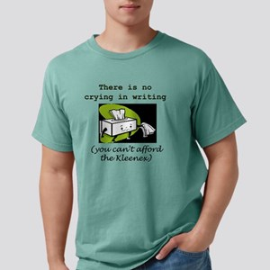 There is no crying in Wr Mens Comfort Colors Shirt