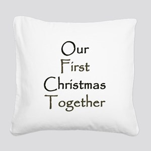 Our First Christmas Together Square Canvas Pillow