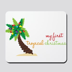 First Tropical Christmas Mousepad