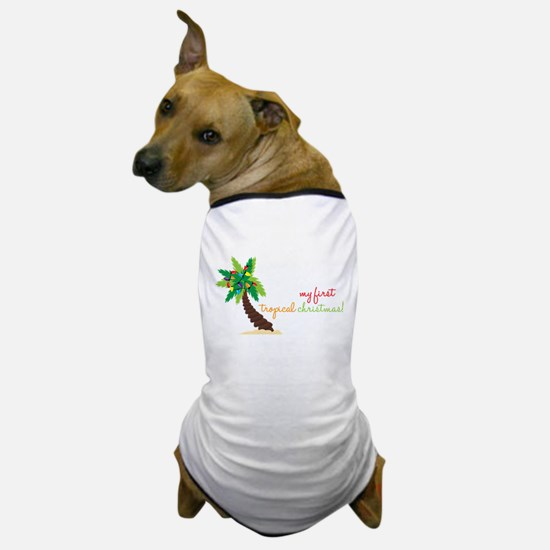 First Tropical Christmas Dog T-Shirt