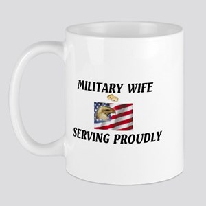 Military Wife Proudly Serving... Mug