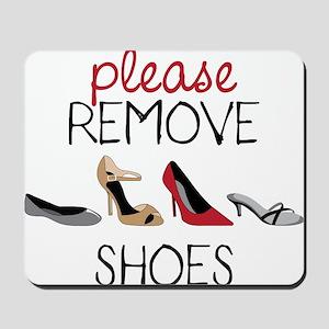 Please Remove Shoes Mousepad