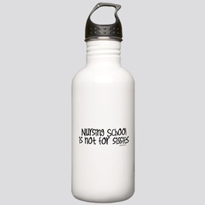 Nursing School not for Sissies Stainless Water Bot