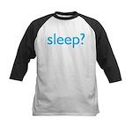 sleep? Kids Baseball Jersey