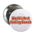 """Worlds Best Skating Coach 2.25"""" Button"""