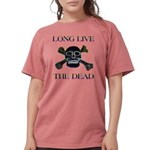 long live dead copy.pn Womens Comfort Colors Shirt