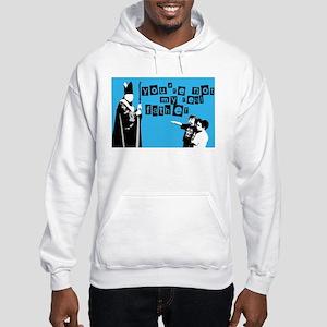 Not My Father Hooded Sweatshirt
