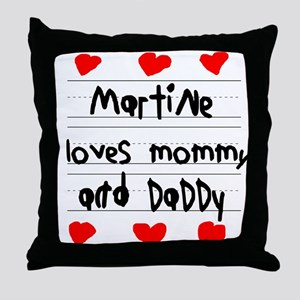 Martine Loves Mommy and Daddy Throw Pillow