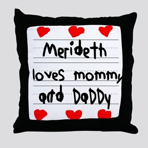 Merideth Loves Mommy and Daddy Throw Pillow