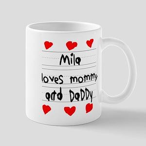 Mila Loves Mommy and Daddy Mug
