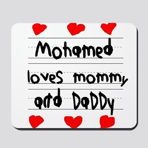 Mohamed Loves Mommy and Daddy Mousepad
