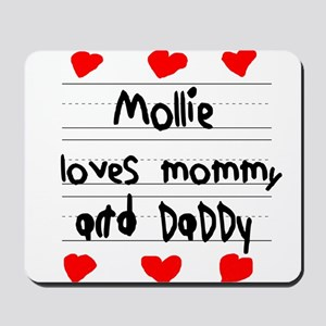 Mollie Loves Mommy and Daddy Mousepad