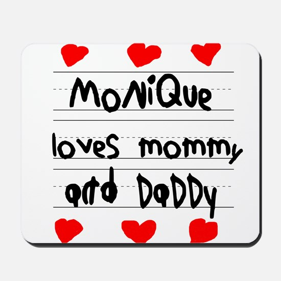 Monique Loves Mommy and Daddy Mousepad