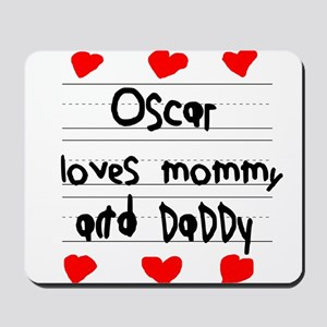Oscar Loves Mommy and Daddy Mousepad