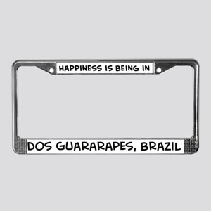 Happiness is dos Guararapes License Plate Frame