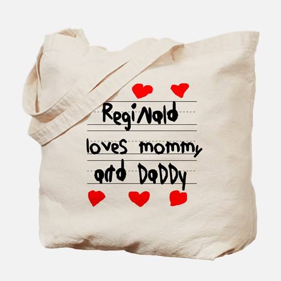 Reginald Loves Mommy and Daddy Tote Bag