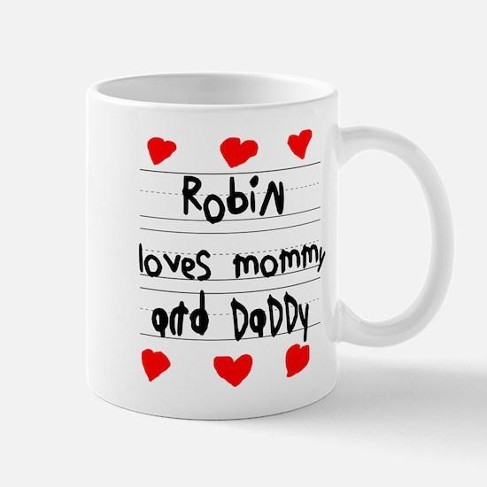 Robin Loves Mommy and Daddy Mug