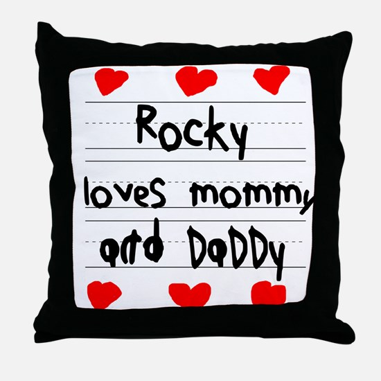 Rocky Loves Mommy and Daddy Throw Pillow