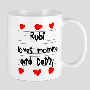Rubi Loves Mommy and Daddy Mug