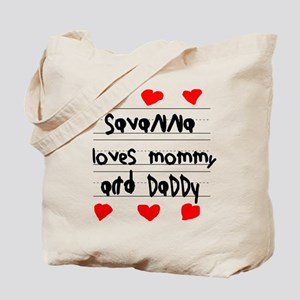 Savanna Loves Mommy and Daddy Tote Bag