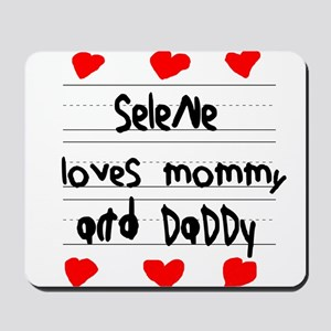Selene Loves Mommy and Daddy Mousepad