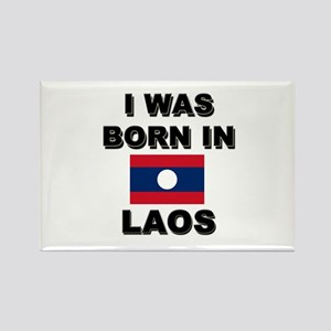 I Was Born In Laos Rectangle Magnet