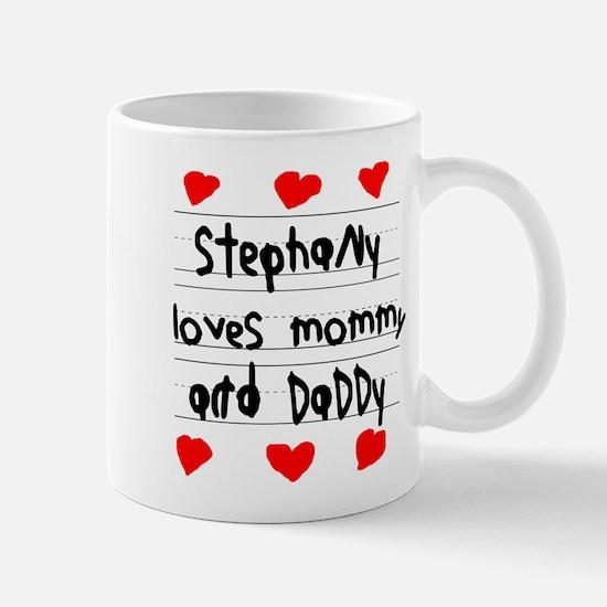 Stephany Loves Mommy and Daddy Mug