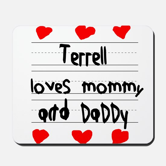 Terrell Loves Mommy and Daddy Mousepad