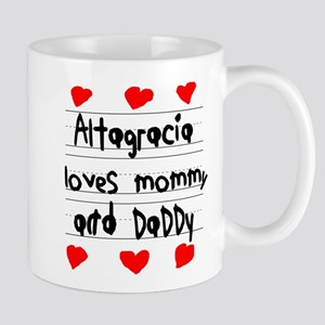 Altagracia Loves Mommy and Daddy Mug