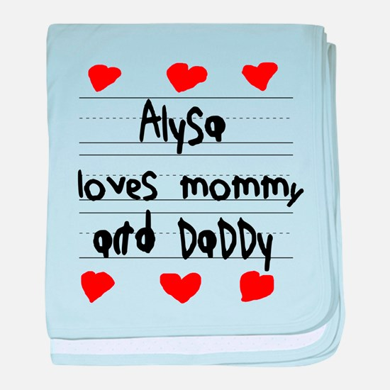 Alysa Loves Mommy and Daddy baby blanket