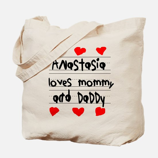 Anastasia Loves Mommy and Daddy Tote Bag