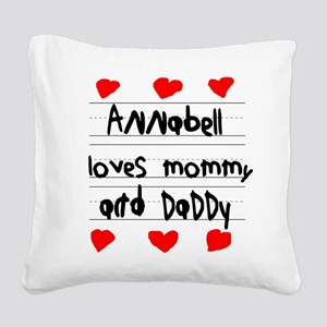 Annabell Loves Mommy and Daddy Square Canvas Pillo