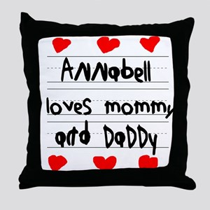 Annabell Loves Mommy and Daddy Throw Pillow