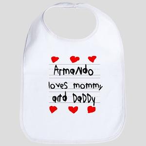 Armando Loves Mommy and Daddy Bib