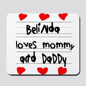 Belinda Loves Mommy and Daddy Mousepad