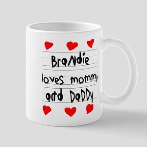 Brandie Loves Mommy and Daddy Mug