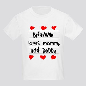 Brianne Loves Mommy and Daddy Kids Light T-Shirt