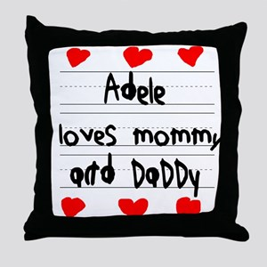 Adele Loves Mommy and Daddy Throw Pillow