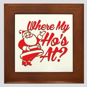 Where My Ho's At? Funny Christmas Funny Gift Frame