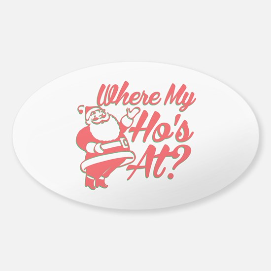 Where My Ho's At? Funny Christmas Funny Gift Stick