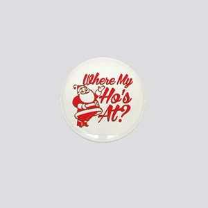 Where My Ho's At? Funny Christmas Funny Gift Mini