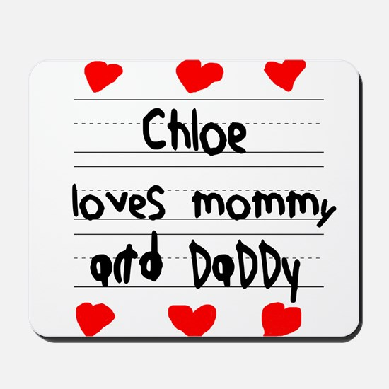 Chloe Loves Mommy and Daddy Mousepad